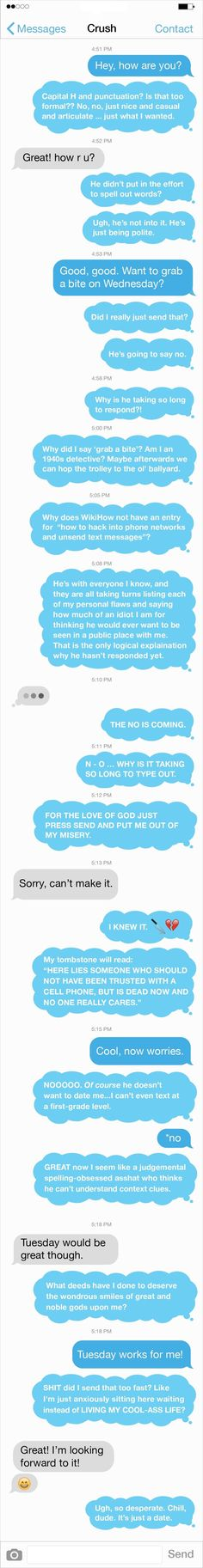 Texting your crush is such a horrible experience.... and it's soooo true!!!!