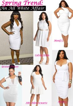 Dress Ideas for Curvy Women | SPRING TRENDS: ALL WHITE PLUS SIZE DRESSES :: Stylish Curves