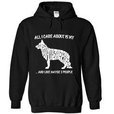 All I Care Is My German Shepherd T Shirt, Hoodie, Sweatshirt