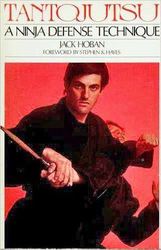 Tantojutsu: A Ninja Defense Technique: Jack Hoban. An oldie but goodie.