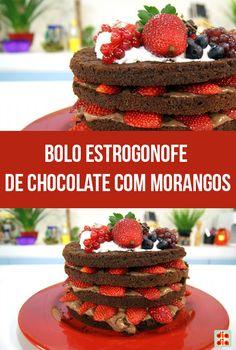 Bolo Estrogonofe de Chocolate com Morangos
