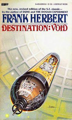 Frank Herbert completes his novel Destination: Void. January 26, 1978