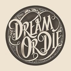 Dream or Die | Got asked to do T shirt design for an annual … | Flickr
