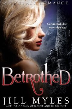 Betrothed - Kindle edition by Jill Myles. Paranormal Romance Kindle eBooks @ Amazon.com.