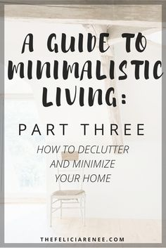 Have you heard about minimalism, but you are unsure what it is all about? Check out part three of my five part minimalism series!