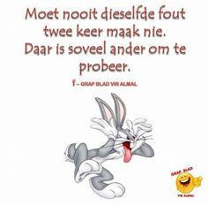 Afrikaans Afrikaans, Wise Words, Best Quotes, Feelings, Sayings, Memes, Funny, Looney Tunes, Scrapbooking