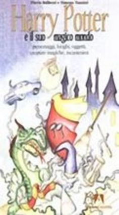 Harry Potter e il suo magico mondo