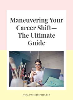 Are you ready to make a career shift? This roundup covers all sorts of career transitions whether you're changing job roles or transitioning industries.