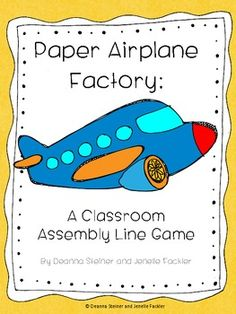 Paper Airplane Factory An Assembly Line Game