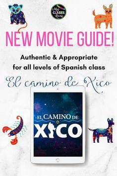 El camino de Xico in Spanish Class - Mis Clases Locas