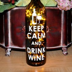 Lighted Wine Bottle Light Lamp  Keep Calm and Drink by TipsyGLOWs, $14.95