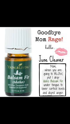 Idaho balsam fir/ Anger/ Rage