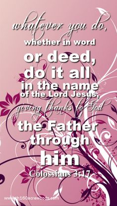 Colossians 3:17...always remembering to give thanks to our heavenly father Jehovah♥