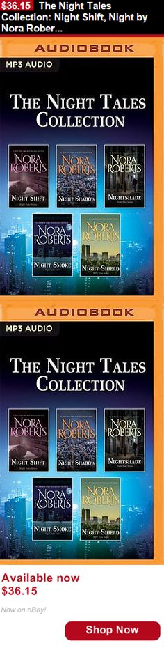Audiobooks: The Night Tales Collection: Night Shift, Night By Nora Roberts [Mp3cd-Audiobook] BUY IT NOW ONLY: $36.15