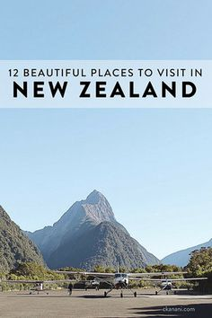 12 beautiful places on New Zealand's North and South Island that you cannot miss! Including Queenstown, Wanaka, Waiheke Island, Mount Cook Village, and more.