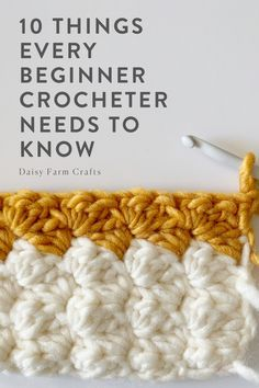 10 Things Every Beginner Crocheter Needs to Know Easy Beginner Crochet Patterns, Crochet Stitches For Beginners, Beginner Crochet Projects, Crochet Instructions, Crochet Basics, Crochet Stitches For Blankets, Crochet Geek, Learn To Crochet, Crochet Crafts