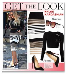 """Get the Look -Khloe Kardashian"" by kusja ❤ liked on Polyvore featuring Torn by Ronny Kobo, Cushnie Et Ochs, Christian Louboutin, Thierry Lasry, women's clothing, women's fashion, women, female, woman and misses"