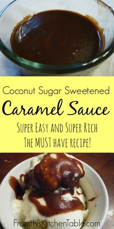 The easiest and richest caramel sauce ever! AND it's all real food. Perfect for ice cream. #coconutsugar #caramel #healthy