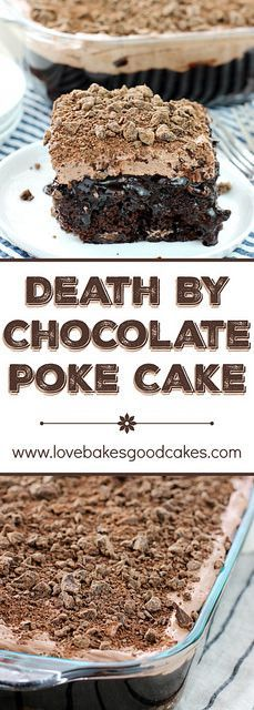 Death By Chocolate Poke Cake!!