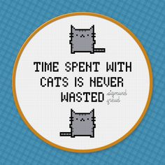 Time Spent With Cats - Sigmund Freud Quote - PixelPower - Amazing Cross-Stitch Patterns http://www.pixelpowerdesign.com/shop/quotes-and-words/product/show/469-time-spent-with-cats-sigmund-freud-quote