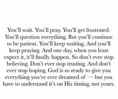 Perfect Timing Quotes, Gods Timing Quotes, Gods Plan Quotes, Trust Gods Timing, Divine Timing, Bible Verses Quotes, Faith Quotes, True Quotes, Mr Right Quotes
