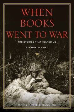 Great book for those who love books & history. When books went to war : the stories that helped us win World War II Chronicles the joint effort of the U.S. government, the publishing industry, and the nation's librarians to boost troop moral by shipping more than one hundred million books to the front lines.