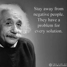 Albert Einstein quotes wisdom negative people stay away problem solution Citations D'albert Einstein, Citation Einstein, Albert Einstein Quotes, A Einstein, Who Is Albert Einstein, Albert Einstein Thoughts, Quotable Quotes, Wisdom Quotes, Me Quotes