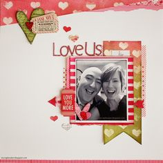 Small Town Scrapbooker: ♥ Love Us / Scrap Our Stash Challenge