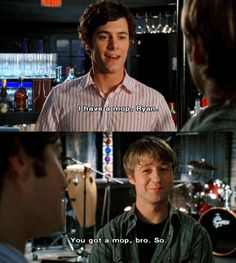 """I have a mop, Ryan!"" ""You got a mop, bro!"" -Seth & Ryan! #TheOC Season 2, #3: The New Kids On the Block."