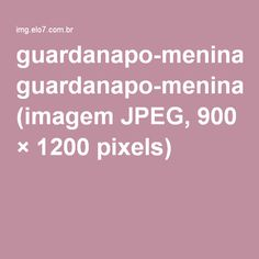 guardanapo-menina-estendendo-roupa-guardanapo.jpg (imagem JPEG, 900 × 1200 pixels)