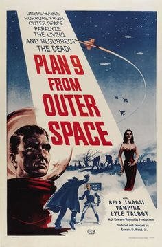 Plan 9 from Outer Space (1958), directed by Ed Wood is a science fiction/horror film about aliens ressurecting the dead bodies of earth people and using the resulting zombies to further their plans for world domination. The film's main claim to fame is probably the fact that it is believed by many to be the worst film ever made.