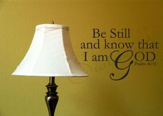 Be Still And Know // ChristianStatements.com
