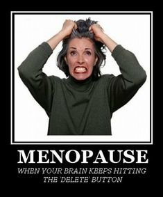 Menopause Memory Loss When Your Brain Keeps Hitting The Delete Button Menopause Humor, Menopause Symptoms, Comedy And Tragedy, Wow Facts, Healthy Brain, Eating Healthy, Hot Flashes, Mood Swings, Medical Prescription