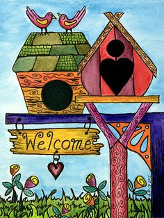 Birds are Welcome by Lisa Frances Judd ~ QuirkyHappyArt Bird Drawings, Cute Drawings, Drawing Birds, Illustrations, Illustration Art, Arte Country, Bird Houses Painted, Bird Quilt, House Quilts