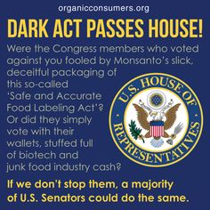 BREAKING NEWS! DARK ACT has been APPROVED by The House! HELP US STOP IT IN THE SENATE!