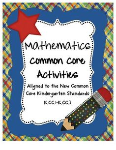 First of many to come!  Common Core activities: for Kindergarten.  This product included activities for standards K.CC.1-K.CC.3.  Each activity is ...