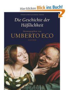 Die Geschichte der Häßlichkeit: Amazon.de: Umberto Eco, Sigrid Vagt: Bücher