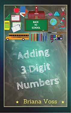 Back to School: Adding 3 Digit Numbers