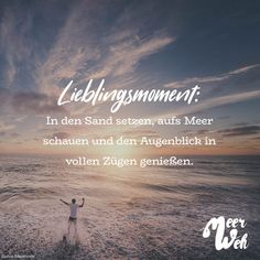 Visual Statements®️️ Lieblingsmoment: In den Sand setzen, aufs Meer schauen… Visual Statements®️️ favorite moment: sit in the sand, look at the sea … Quotes About Everything, Visual Statements, Mind Body Soul, Its A Wonderful Life, Travel Couple, Wanderlust Travel, Travel Quotes, Happy Life, Cool Words