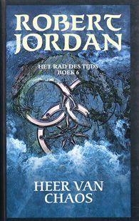 Het Rad Des tijds 6 - Heer van Chaos / The Wheel Of Time 6 - Lord Of Chaos