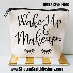 Eyelash SVG Wake Up & Make Up SVG Canvas Bag SVG Makeup