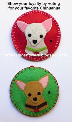 DIY Christmas Ornaments—Chihuahua puppies. Vote for your favorite as a way of showing your loyalty to your Chihuahua.