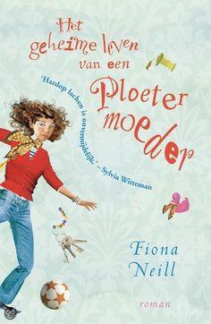 bol.com | Het geheime leven van een ploetermoeder (ebook) Adobe ePub, Fiona Neill...