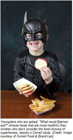 What Would Batman Eat? – Study Suggests That Superhero Role Models Could Help Kids Make Healthy Choices  -  Pinned by @PediaStaff – Please Visit http://ht.ly/63sNt for all our pediatric therapy pins