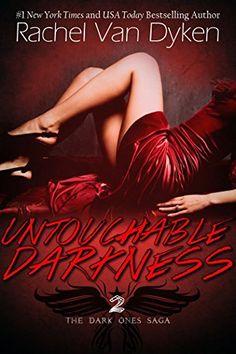 Untouchable Darkness (The Dark Ones Saga Book 2) by Rachel Van Dyken http://www.amazon.co.uk/dp/B017MGIV3W/ref=cm_sw_r_pi_dp_ISLGwb1SXG32M