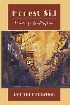 Review: Honest Sid: Memoir of a Gambling Man by Ronald Probstein-- 3 Kit Kat Bars http://swimlindsey.wordpress.com/2014/02/28/honest-sid-memoir-of-a-gambling-man-by-ronald-probstein/
