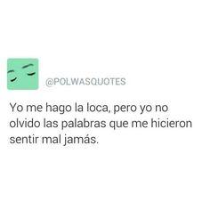 Jamás se me olvidan Sad Texts, Magic Words, Sad Love, Spanish Quotes, True Quotes, Bible Verses, Positivity, Thoughts, Motivation