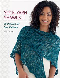 Sock-Yarn Shawls II - 16 Patterns for Lace Knitting