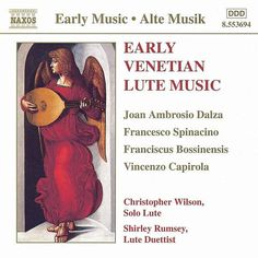 Early Venetian Lute Music - Christopher Wilson - Naxos