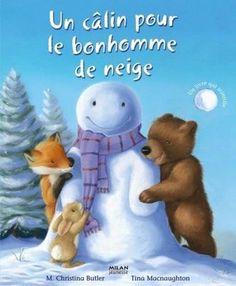 un câlin pour le bonhomme de neige Butler  Christina M   Macnaughton  Tina Neuf